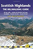 Scottish Highlands - The Hillwalking Guide, 2nd: 60 day-walks with accommodation guide (British Walking Guide Scottish Highland The Hillwalking Guide: Planning, Placest to Stay,)