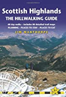 Scottish Highlands - The Hillwalking Guide: 60 Day-Walks with Accommodation Guide (British Walking Guides)