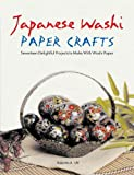 img - for By Robertta A. Uhl Japanese Washi Paper Crafts (Original) [Paperback] book / textbook / text book