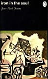 Iron in the Soul (Penguin Modern Classics) (0140020454) by JEAN-PAUL SARTRE