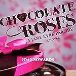 Chocolate Roses | Joan Sowards