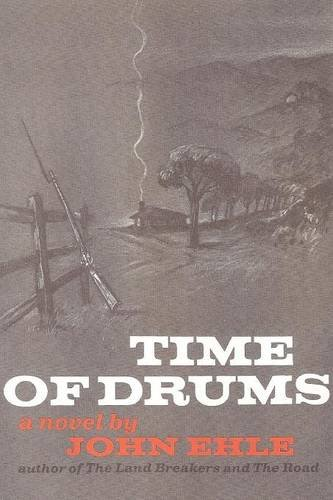Time of Drums, by John Ehle