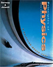 Principles of Physics A Calculus Based Text by Serway