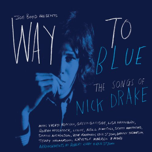 VA-Way To Blue The Songs Of Nick Drake-Promo-CD-FLAC-2013-PERFECT Download