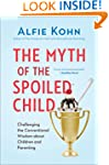The Myth of the Spoiled Child: Challe...