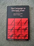 img - for The Campaign to Discredit Israel (AIPAC Papers) book / textbook / text book