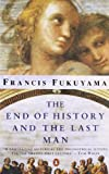 THE END OF HISTORY AND THE LAST MAN (0140134557) by Fukuyama, Francis