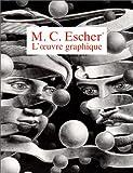 echange, troc M.-C Escher - L'oeuvre graphique de M.-C. Escher