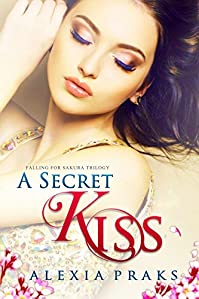 A Secret Kiss by Alexia Praks ebook deal