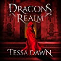 Dragons Realm (       UNABRIDGED) by Tessa Dawn Narrated by Mikael Naramore