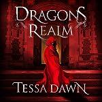 Dragons Realm | Tessa Dawn