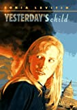 Yesterday's Child (0689808100) by Levitin, Sonia