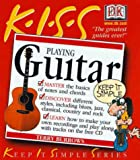 KISS Guide to Playing Guitar (0789459795) by Terry Burrows