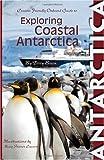 img - for Exploring Coastal Antarctica book / textbook / text book