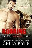 Roaring Up the Wrong Tree (BBW Paranormal Shapeshifter Romance) (Grayslake Book 3)