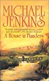 A House in Flanders (Magna (Large Print)) (0750518553) by Jenkins, Michael