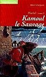 Mariel, tome 2 : Kamoul le sauvage par Jacques