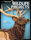 Wildlife Projects: 28 Favorite Projects & Patterns (Scroll Saw Woodworki)