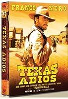 Texas adios (Version intégrale) [Version intégrale remastérisée]