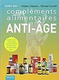Guide des compléments alimentaires anti-âge