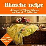Blanche neige | Jacob Grimm,Wilhem Grimm