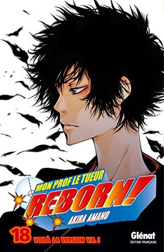 Reborn Tome 18 : Voilà la version V.R. !