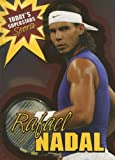 Rafael Nadal (Today's Superstars: Sports)