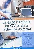 echange, troc Florence Le Bras - Guide de votre cv et de la recherche d'emploi