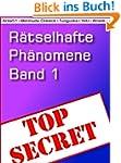 R�tselhafte Ph�nomene - Band 1: Die g...