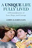A Unique Life Fully Lived by Karen Kain (2014) Hardcover