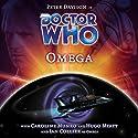 Doctor Who - Omega Radio/TV Program by Nev Fountain Narrated by Peter Davison, Ian Collier, Caroline Munro