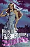 The Evil in Pemberley House: The Memoirs of Pat Wildman, Volume 1