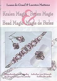 Kralen magie, perlen magie, bead magic, magie de perles: rijgtechnieken voor sie