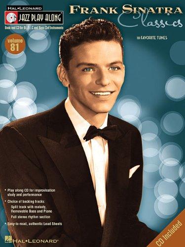Frank Sinatra Classics: 81 (Hal-Leonard Jazz Play-Along)