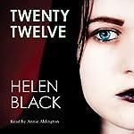 Twenty Twelve | Helen Black