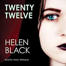 Twenty Twelve Audiobook by Helen Black Narrated by Annie Aldington