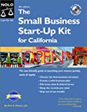 The Small Business Start-Up Kit for California (Small Business Start Up Kit for California)