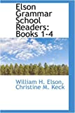 img - for Elson Grammar School Readers: Books 1-4 book / textbook / text book