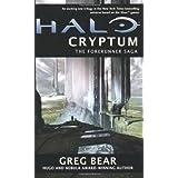Halo: Cryptum: Book One of the Forerunner Saga ~ Greg Bear
