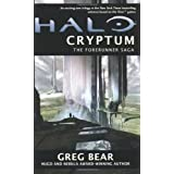 Halo: Cryptum: Book One of the Forerunner Sagaby Greg Bear