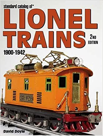 Standard Catalog of Lionel Trains 1900-1942, 2nd Edition