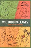 img - for WIC Food Packages: Time for a Change book / textbook / text book