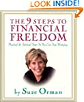 The 9 Steps to Financial Freedom: Pra...