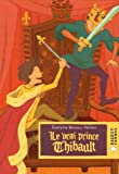 img - for Le vrai prince Thibault book / textbook / text book