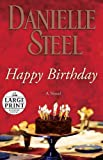 Happy Birthday: A Novel (Random House Large Print)