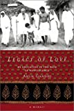 Legacy of Love: My Education in the Path of Nonviolence (097252004X) by Gandhi, Arun