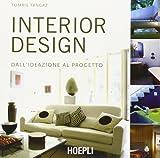 Interior design. Dall'ideazione al progetto (Copertina flessibile)