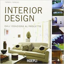 Interior design. Dall'ideazione al progetto (Italian) Perfect