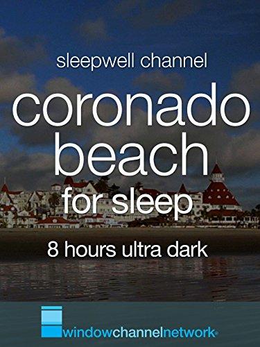 Coronado Beach, 8 Hours for sleep and meditation, ultra dark