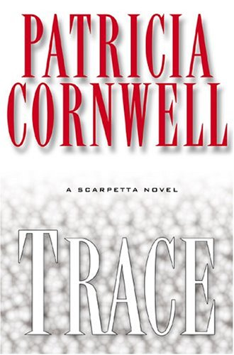 Image for Trace (Kay Scarpetta Mysteries)